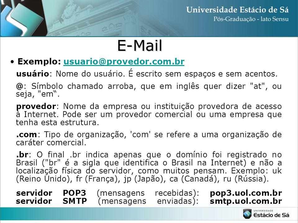 E-Mail Exemplo: usuario@provedor.com.br