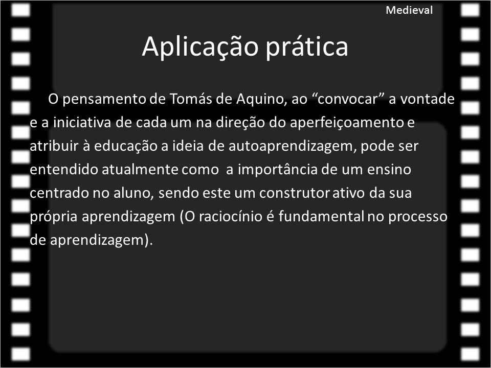 Medieval Aplicação prática.