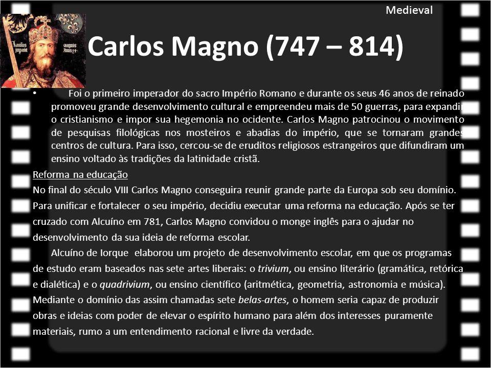Carlos Magno (747 – 814) Medieval
