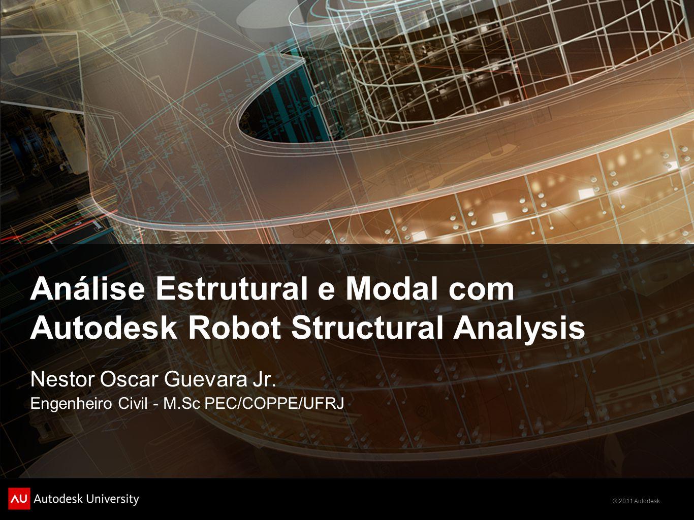 Análise Estrutural e Modal com Autodesk Robot Structural Analysis