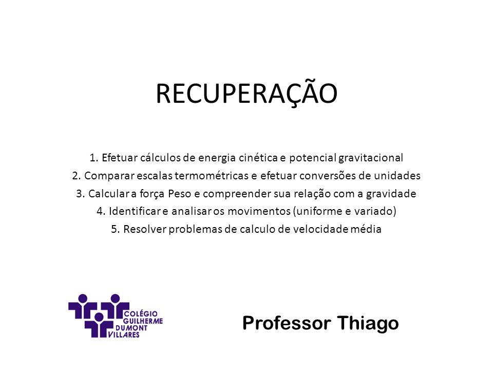 RECUPERAÇÃO Professor Thiago