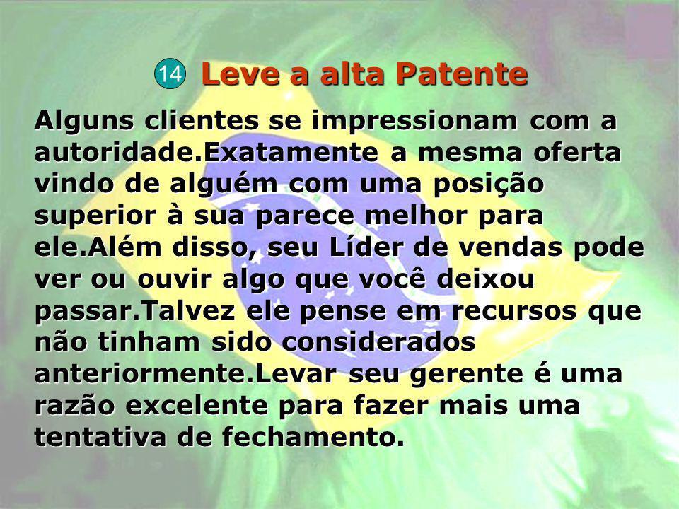 Leve a alta Patente