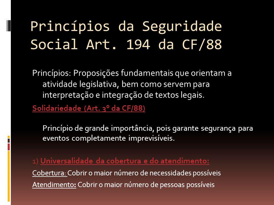 Princípios da Seguridade Social Art. 194 da CF/88