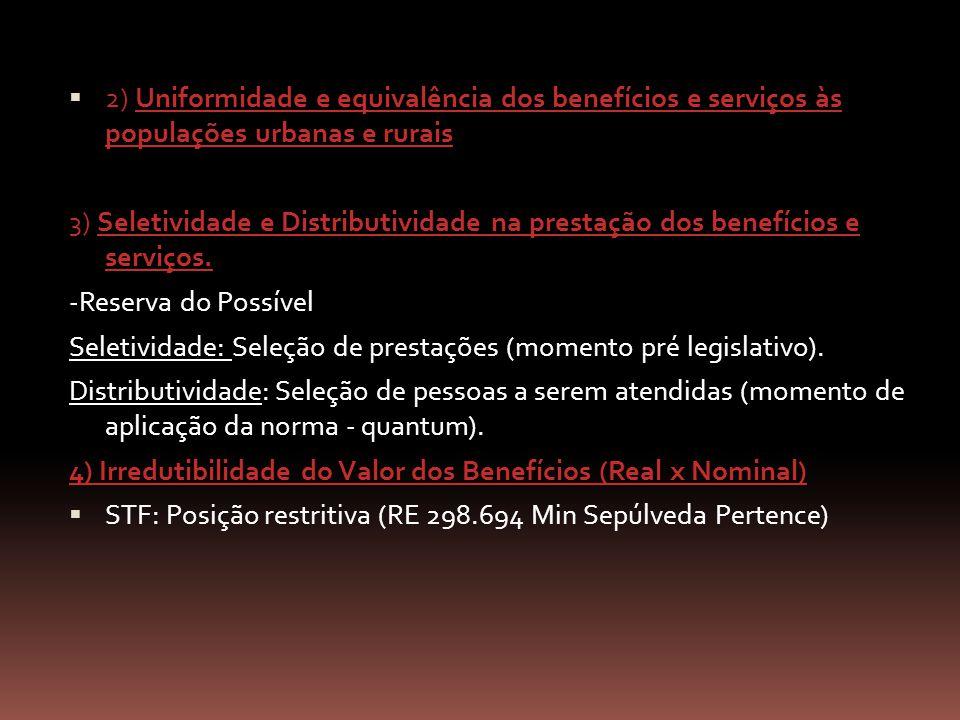 2) Uniformidade e equivalência dos benefícios e serviços às populações urbanas e rurais