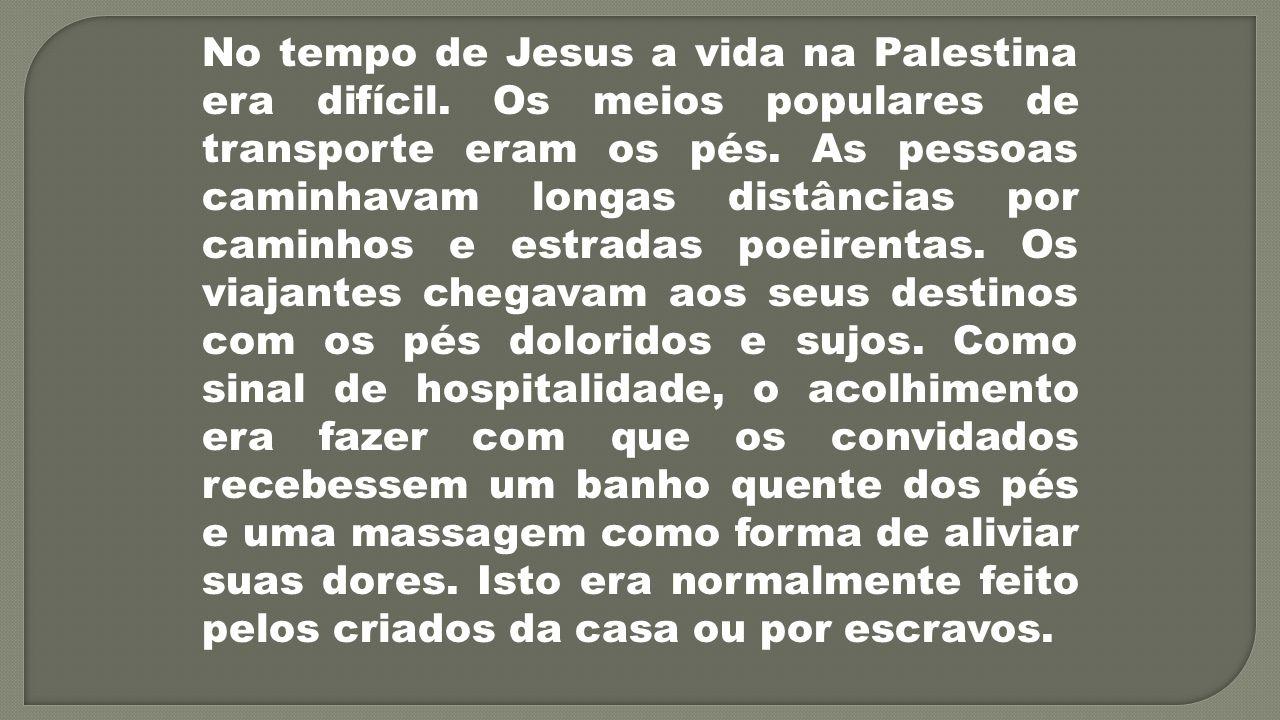 No tempo de Jesus a vida na Palestina era difícil