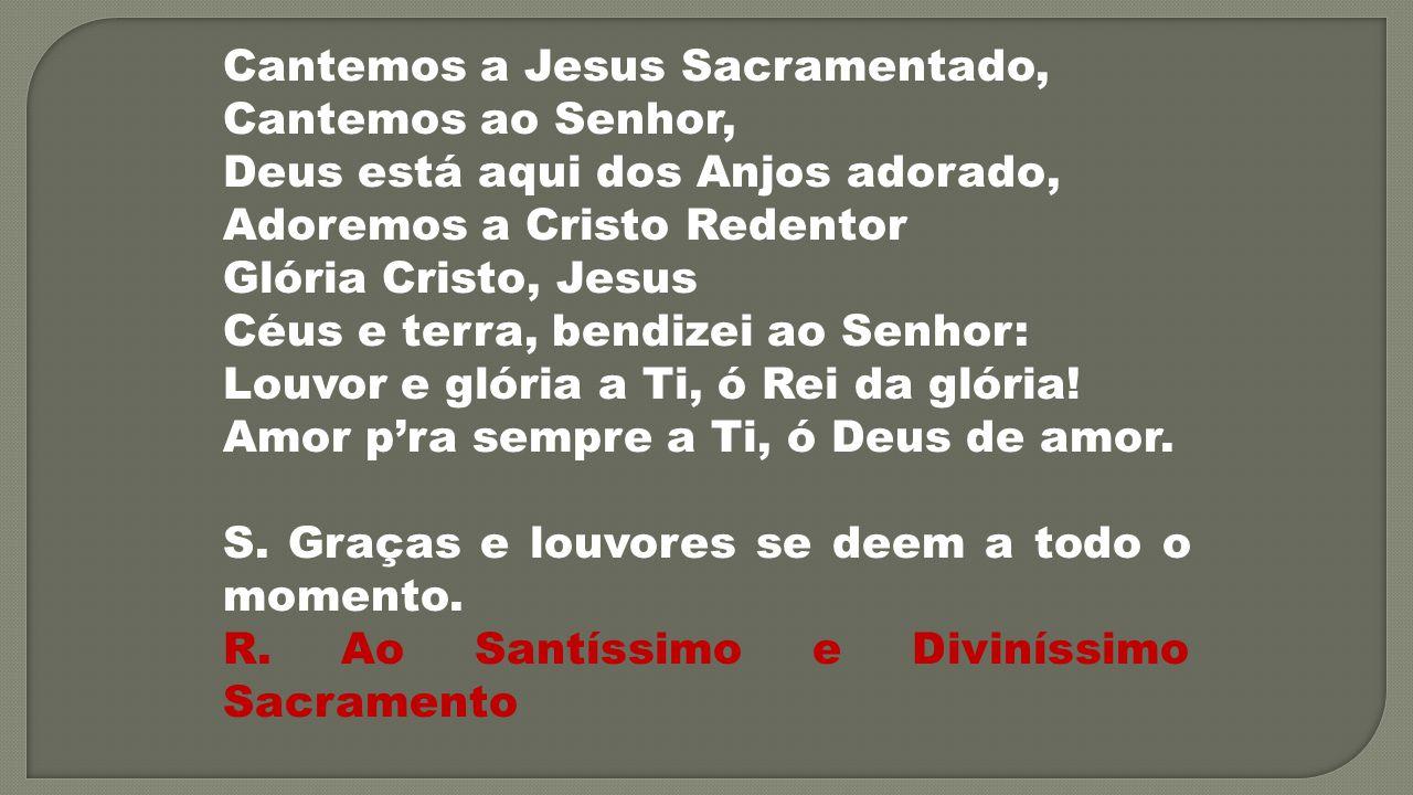 Cantemos a Jesus Sacramentado,