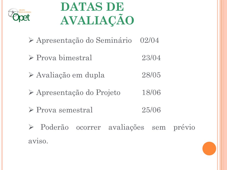 DATAS DE AVALIAÇÃO Apresentação do Seminário 02/04