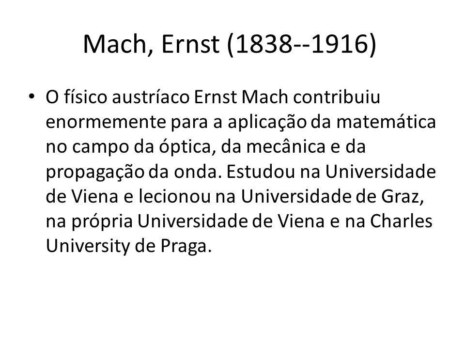 Mach, Ernst (1838--1916)