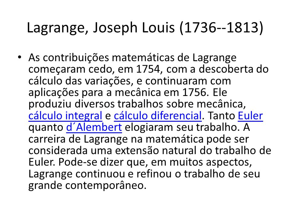 Lagrange, Joseph Louis (1736--1813)