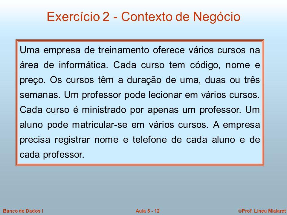 Exercício 2 - Contexto de Negócio