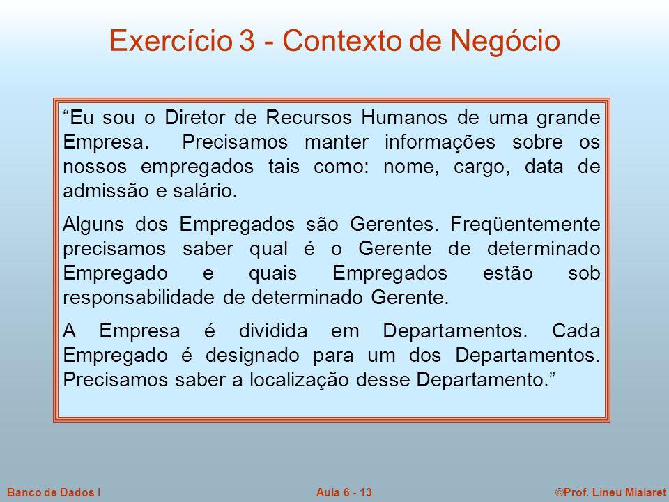 Exercício 3 - Contexto de Negócio