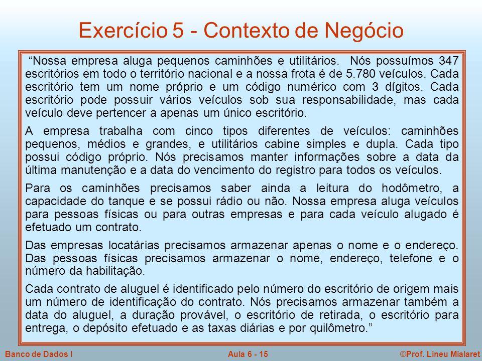 Exercício 5 - Contexto de Negócio