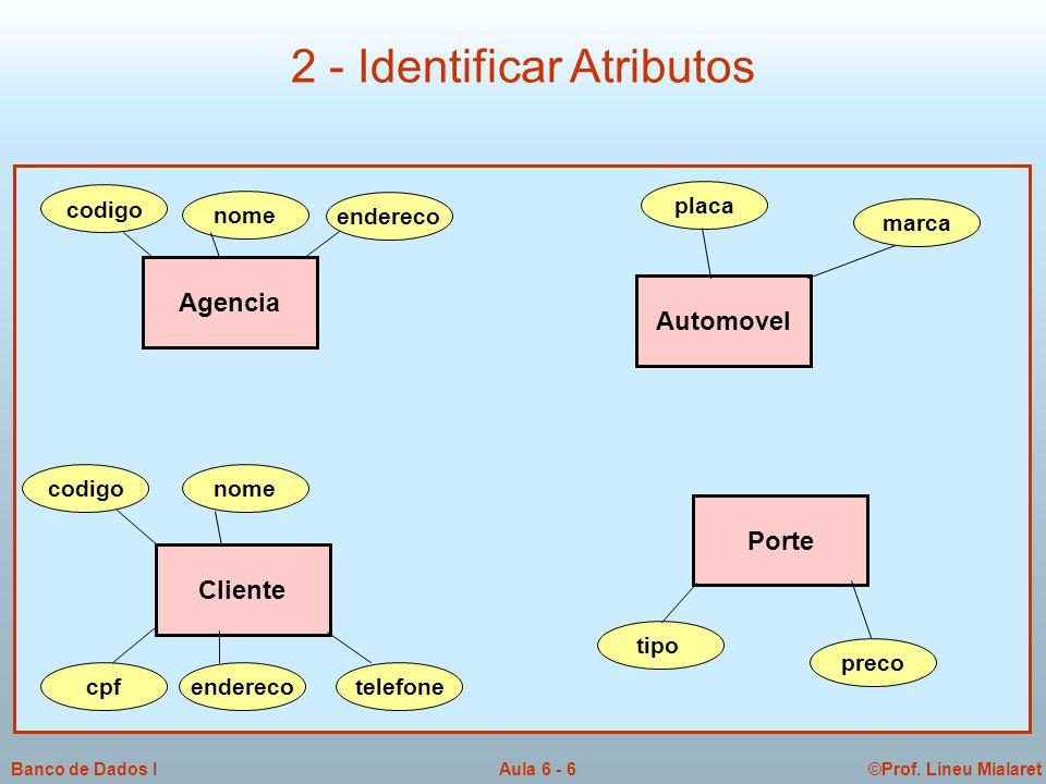 2 - Identificar Atributos