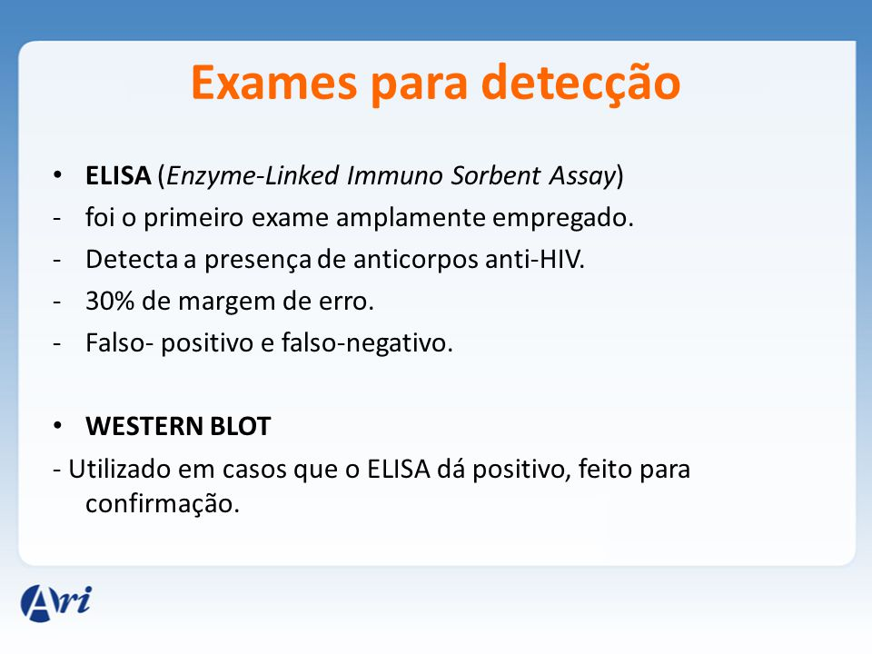 Exames para detecção ELISA (Enzyme-Linked Immuno Sorbent Assay)
