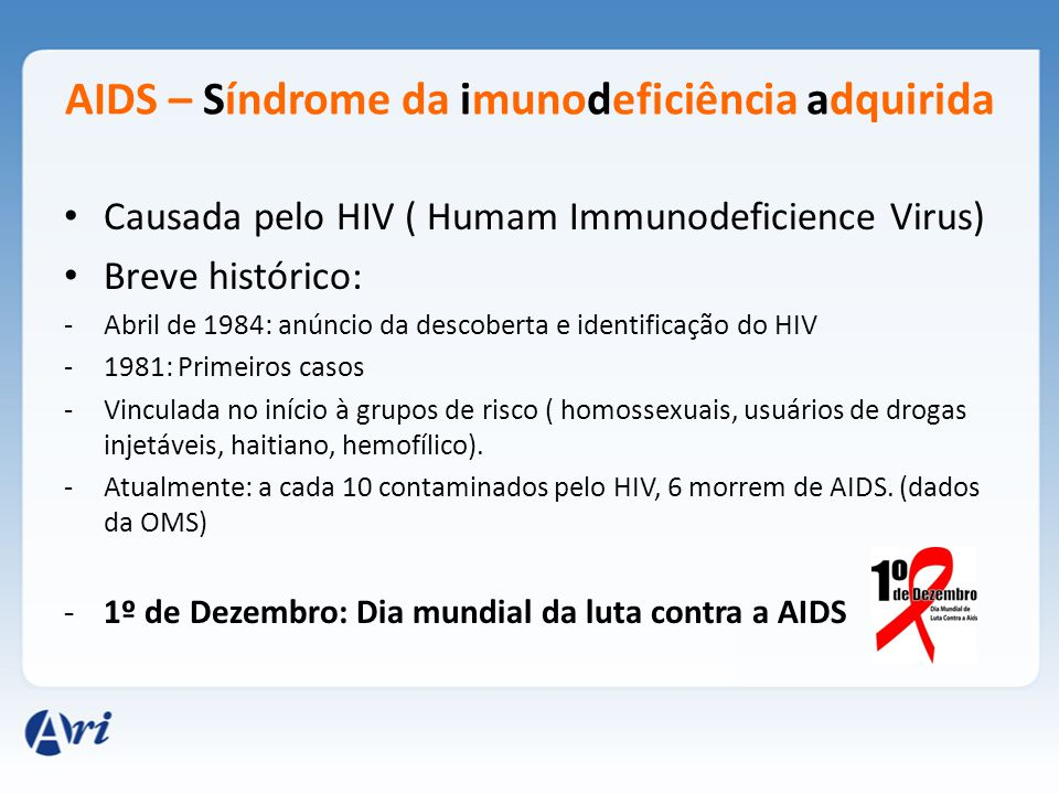 AIDS – Síndrome da imunodeficiência adquirida