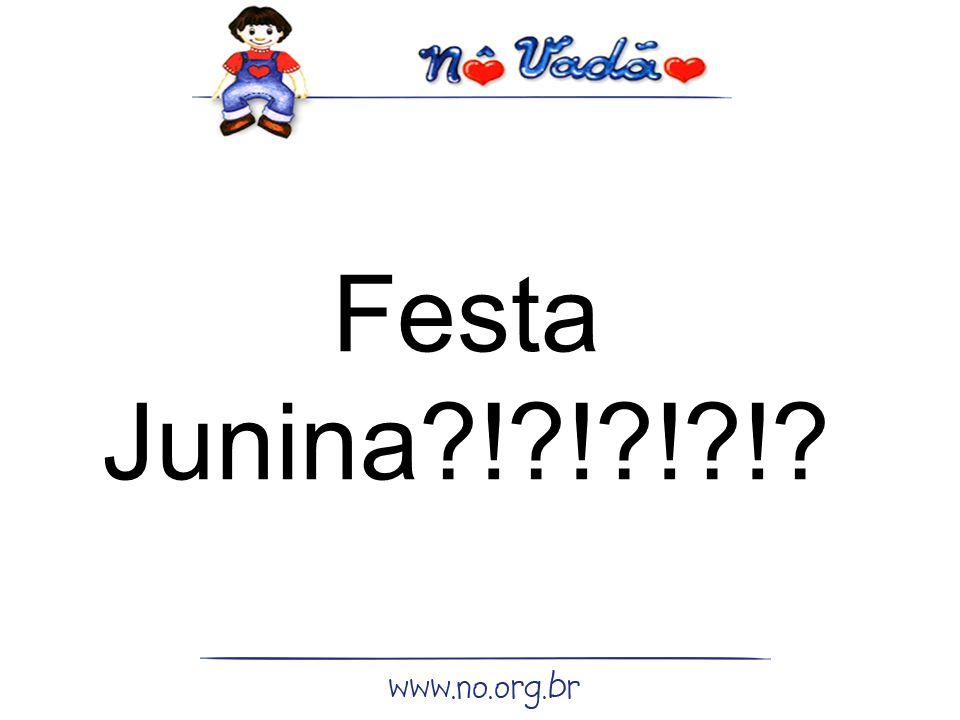 Festa Junina ! ! ! !