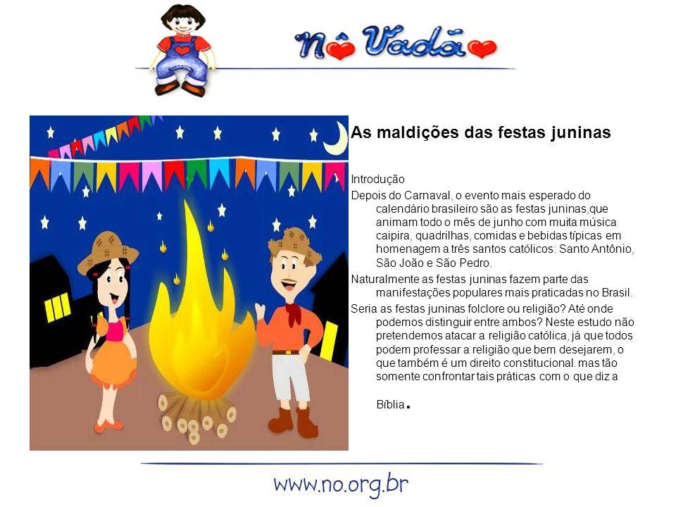 As maldições das festas juninas