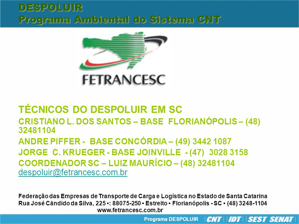DESPOLUIR Programa Ambiental do Sistema CNT