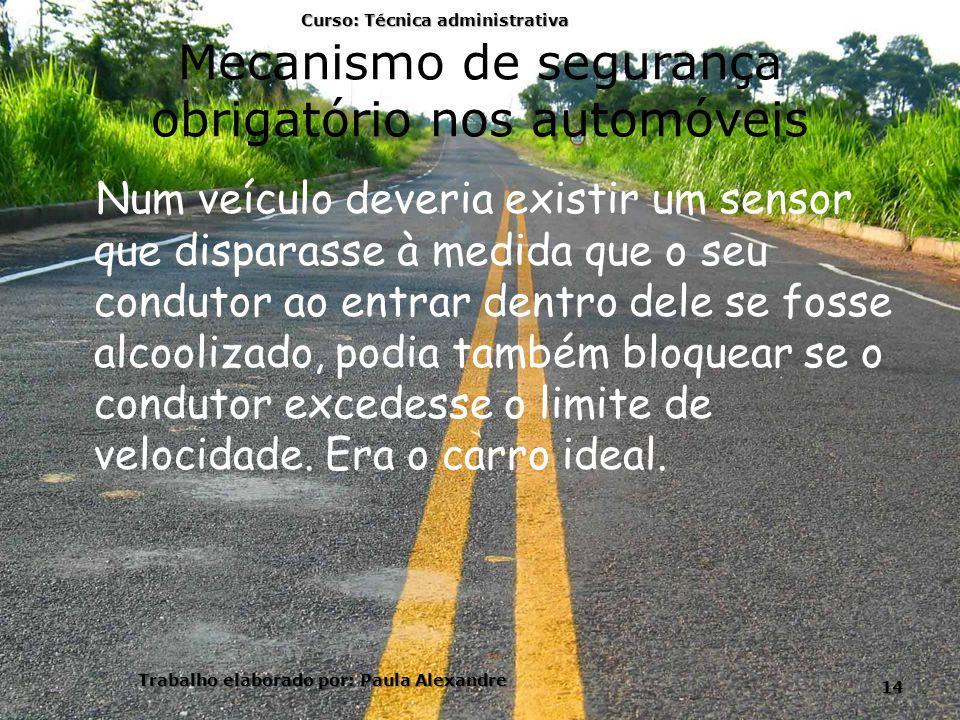 Mecanismo de segurança obrigatório nos automóveis