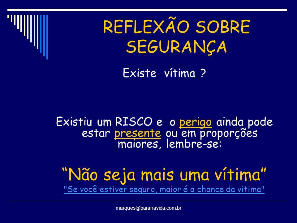 REFLEXÃO SOBRE SEGURANÇA