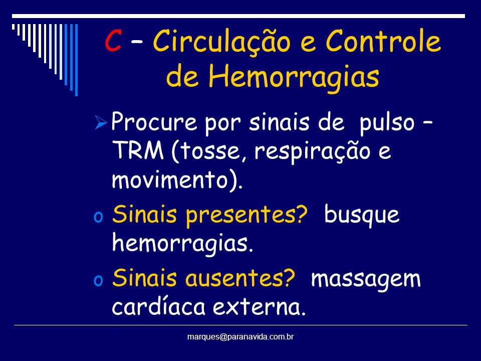 C – Circulação e Controle de Hemorragias