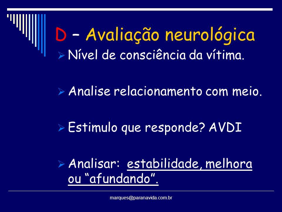 D – Avaliação neurológica