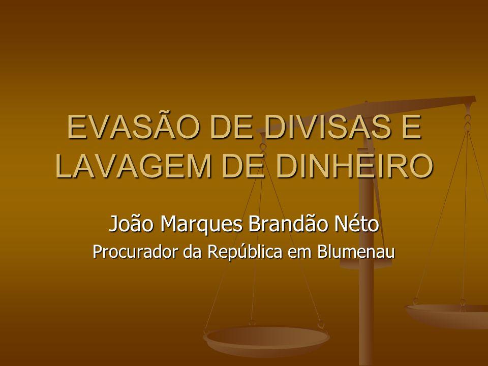 EVASÃO DE DIVISAS E LAVAGEM DE DINHEIRO