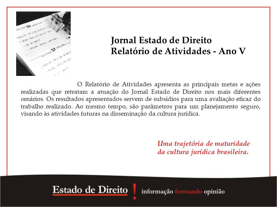 Jornal Estado de Direito Relatório de Atividades - Ano V