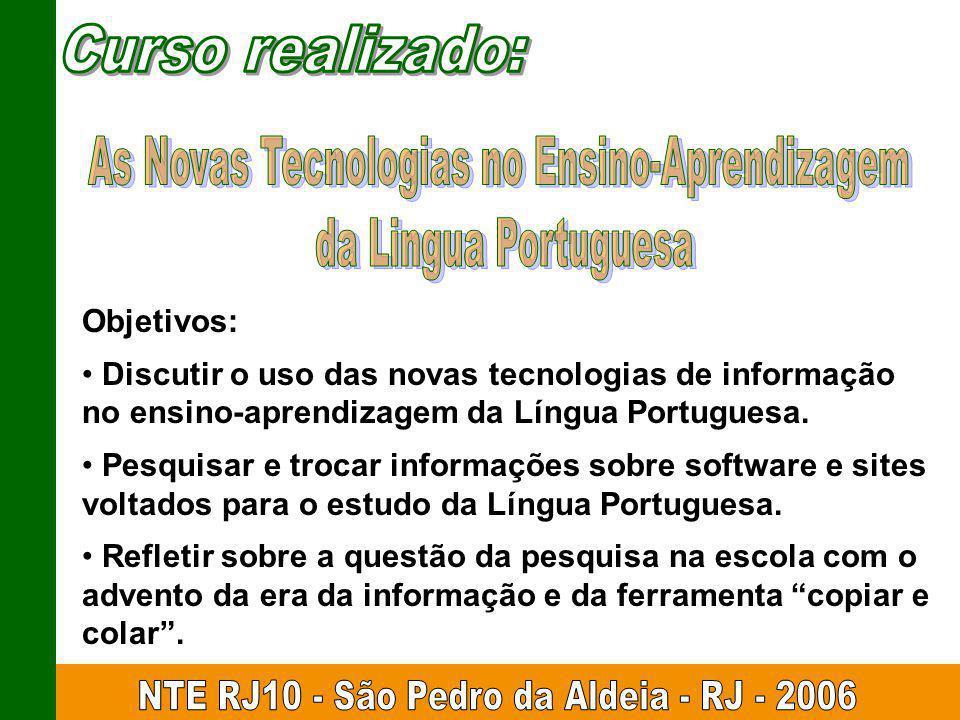 As Novas Tecnologias no Ensino-Aprendizagem da Lingua Portuguesa