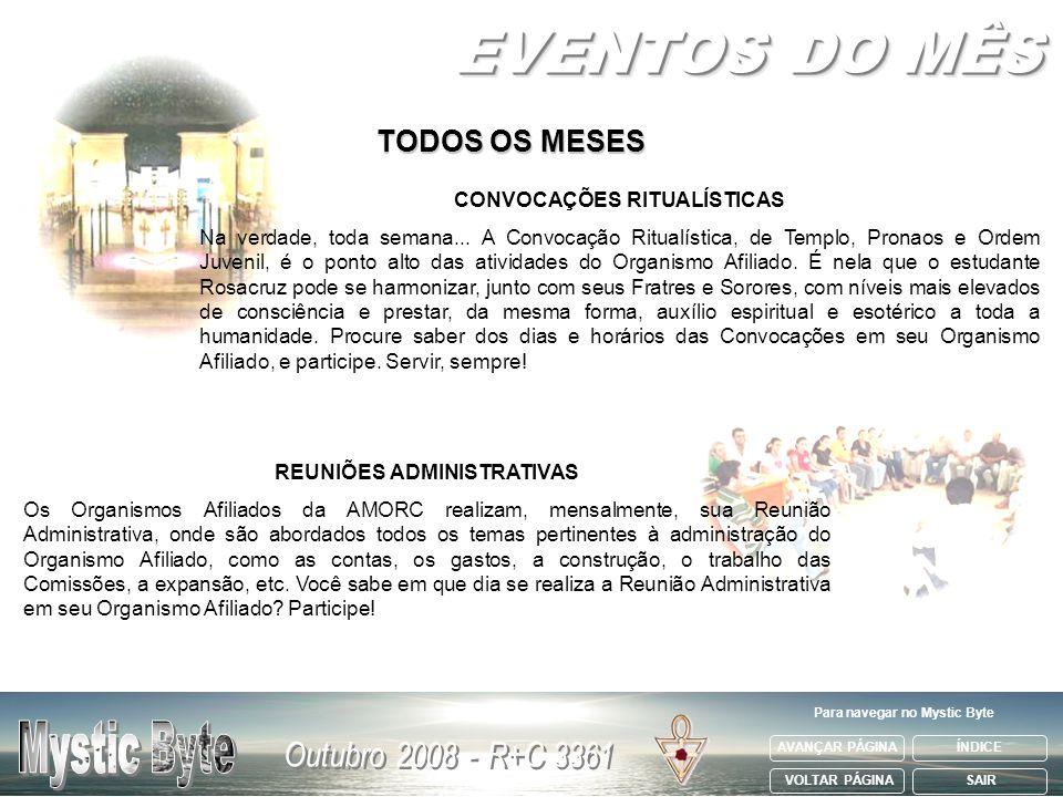 EVENTOS DO MÊS TODOS OS MESES Mystic Byte CONVOCAÇÕES RITUALÍSTICAS