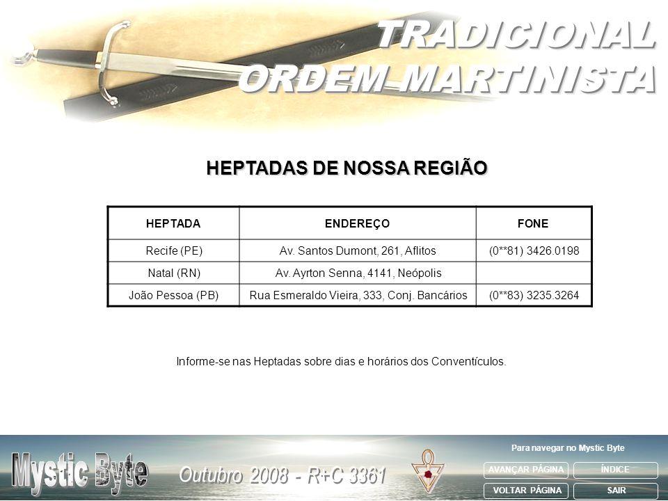 HEPTADAS DE NOSSA REGIÃO Para navegar no Mystic Byte