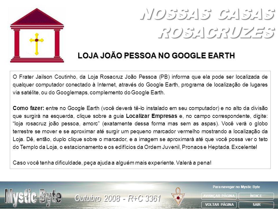 LOJA JOÃO PESSOA NO GOOGLE EARTH Para navegar no Mystic Byte