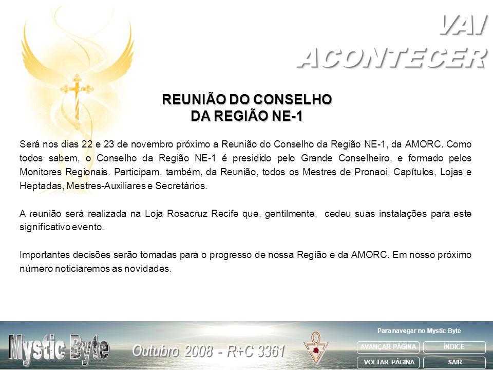 REUNIÃO DO CONSELHO DA REGIÃO NE-1 Para navegar no Mystic Byte