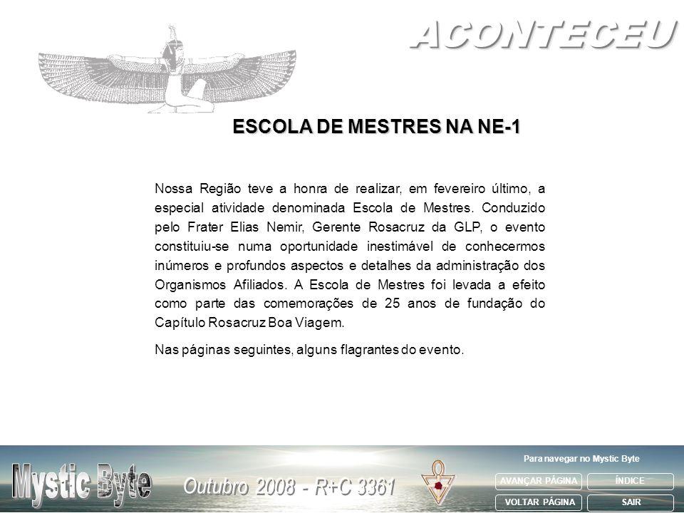 ESCOLA DE MESTRES NA NE-1 Para navegar no Mystic Byte