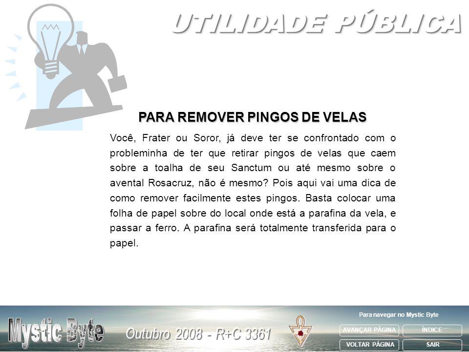 PARA REMOVER PINGOS DE VELAS