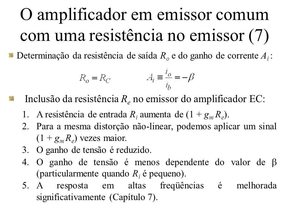 O amplificador em emissor comum com uma resistência no emissor (7)