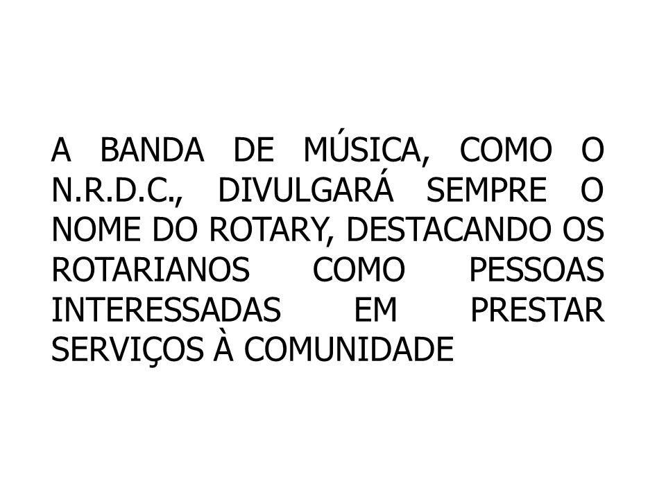 A BANDA DE MÚSICA, COMO O N. R. D. C