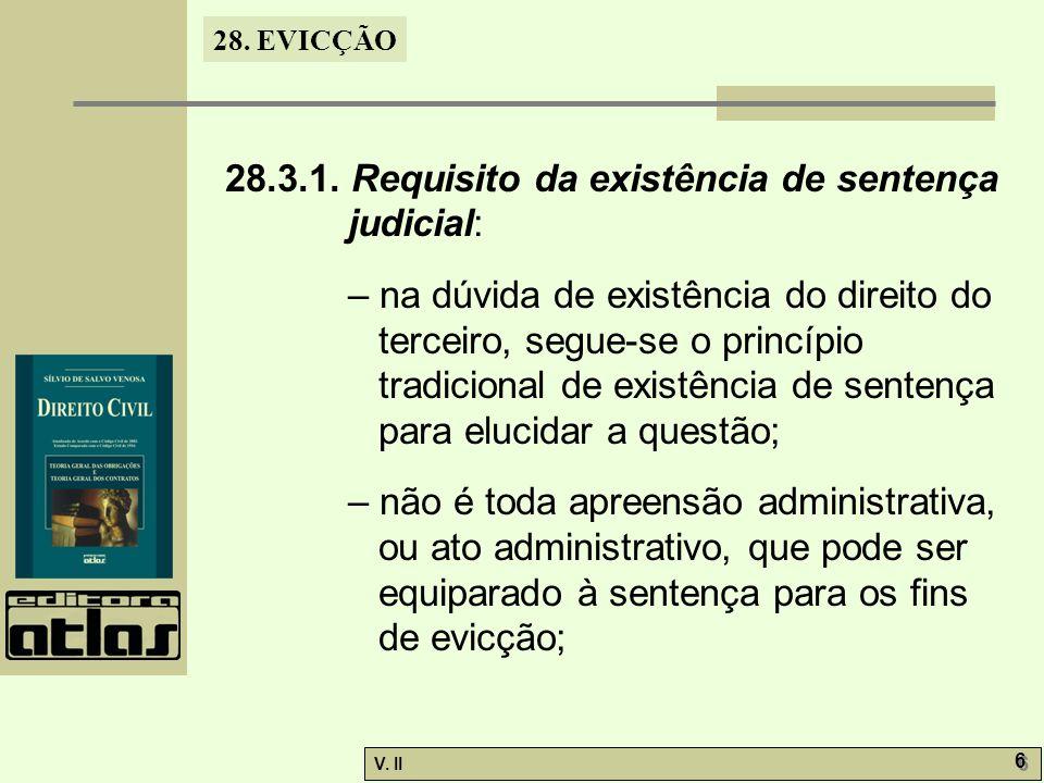 28.3.1. Requisito da existência de sentença judicial: