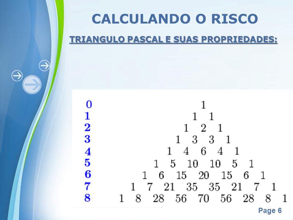 CALCULANDO O RISCO TRIANGULO PASCAL E SUAS PROPRIEDADES: