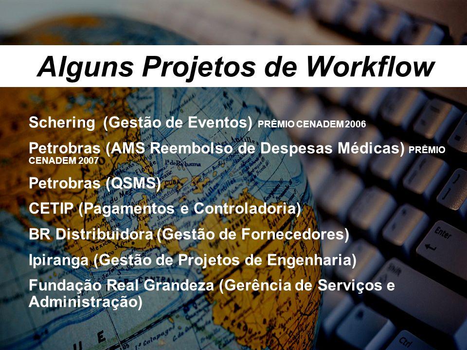 Alguns Projetos de Workflow