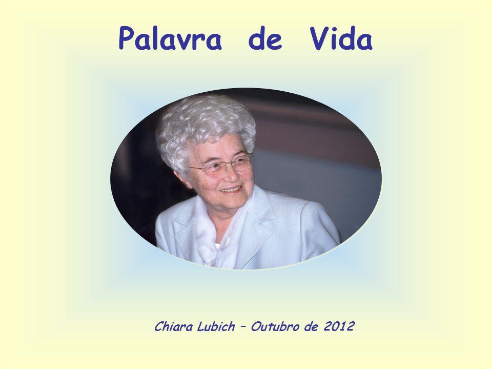 Chiara Lubich – Outubro de 2012