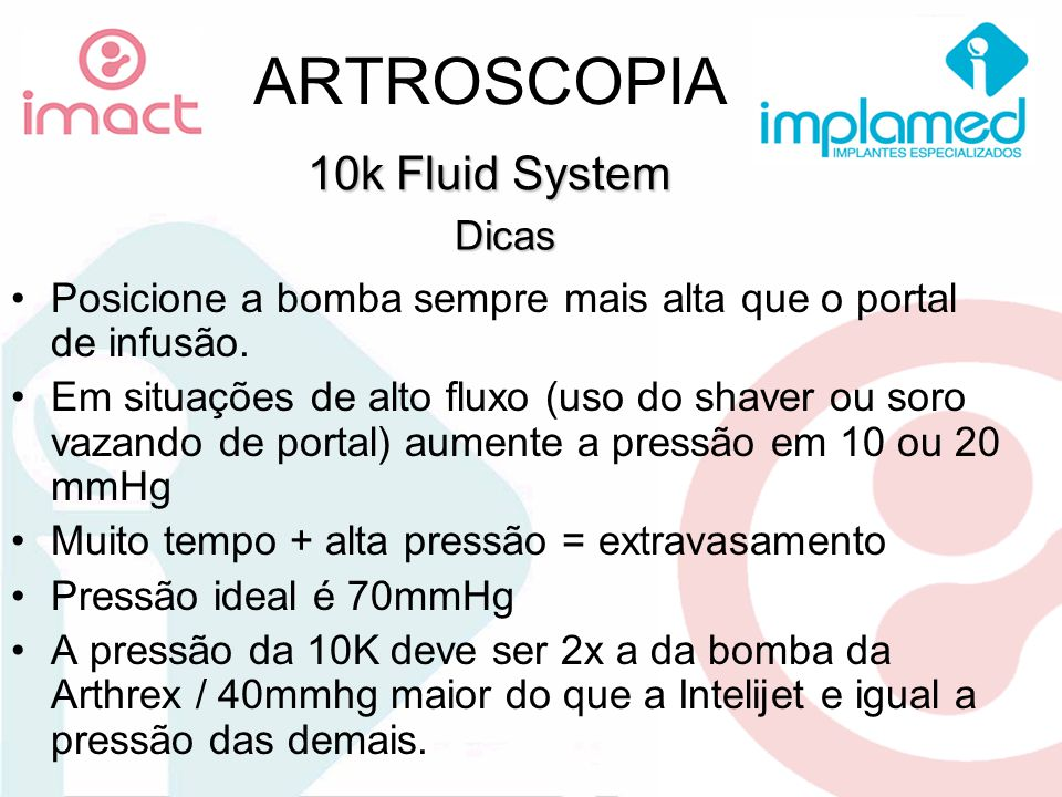 ARTROSCOPIA 10k Fluid System Dicas
