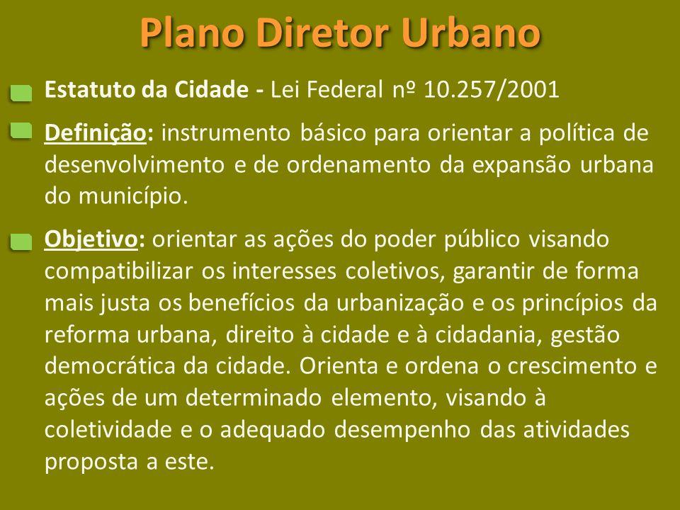 Plano Diretor Urbano Estatuto da Cidade - Lei Federal nº 10.257/2001