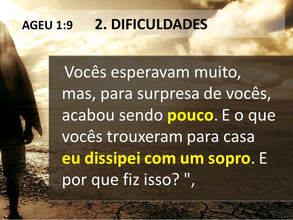 AGEU 1:9 2. DIFICULDADES