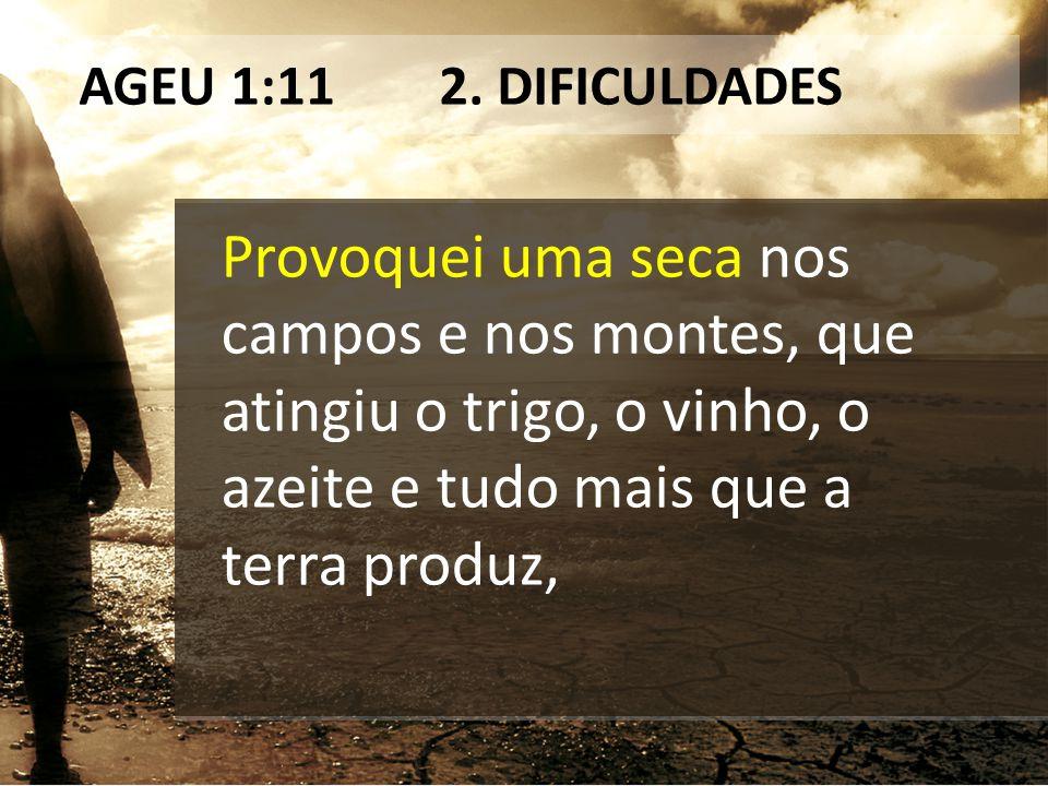 AGEU 1:11 2. DIFICULDADES