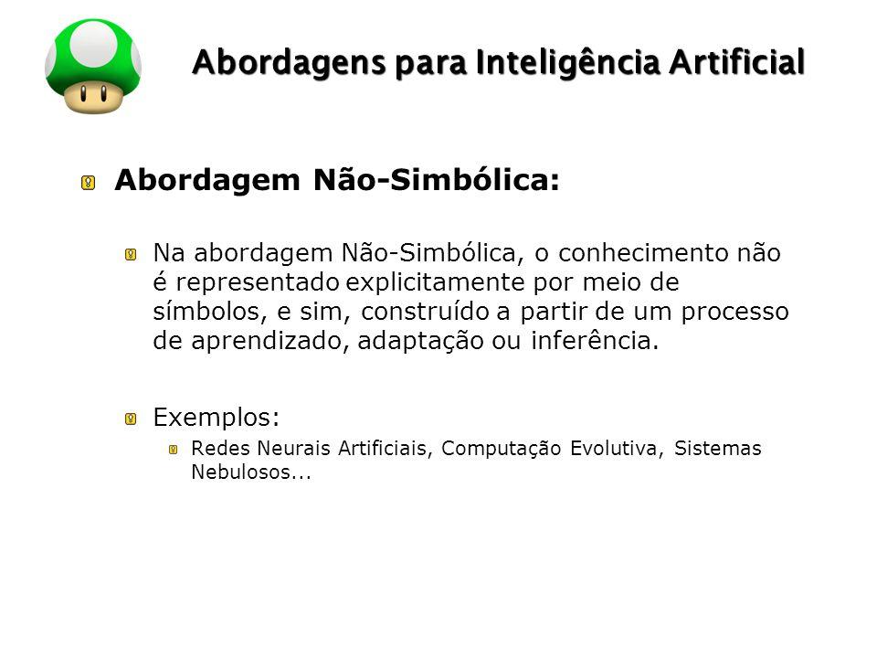 Abordagens para Inteligência Artificial