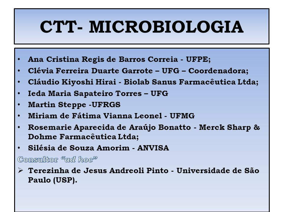 CTT- MICROBIOLOGIA Ana Cristina Regis de Barros Correia - UFPE;