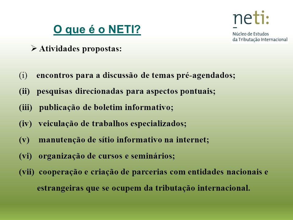 O que é o NETI Atividades propostas:
