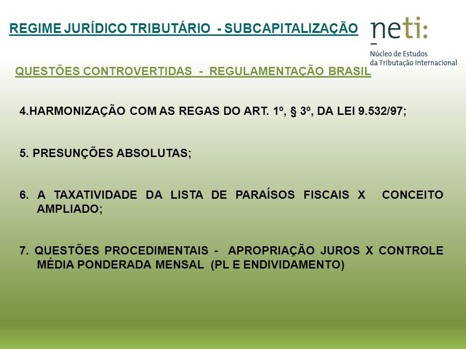 REGIME JURÍDICO TRIBUTÁRIO - SUBCAPITALIZAÇÃO