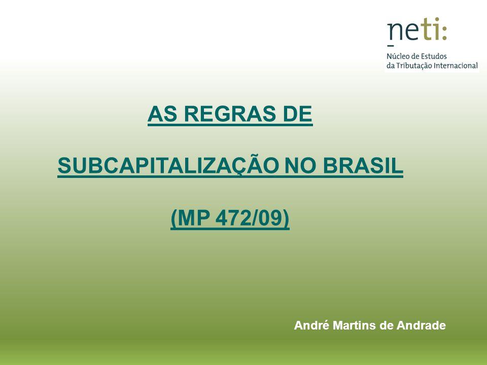 AS REGRAS DE SUBCAPITALIZAÇÃO NO BRASIL (MP 472/09)